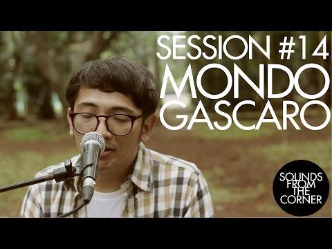 Sounds From The Corner : Session #14 Mondo Gascaro