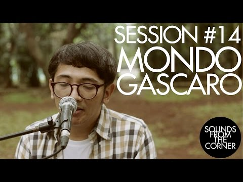 Sounds From The Corner : Session #14 Mondo Gascaro