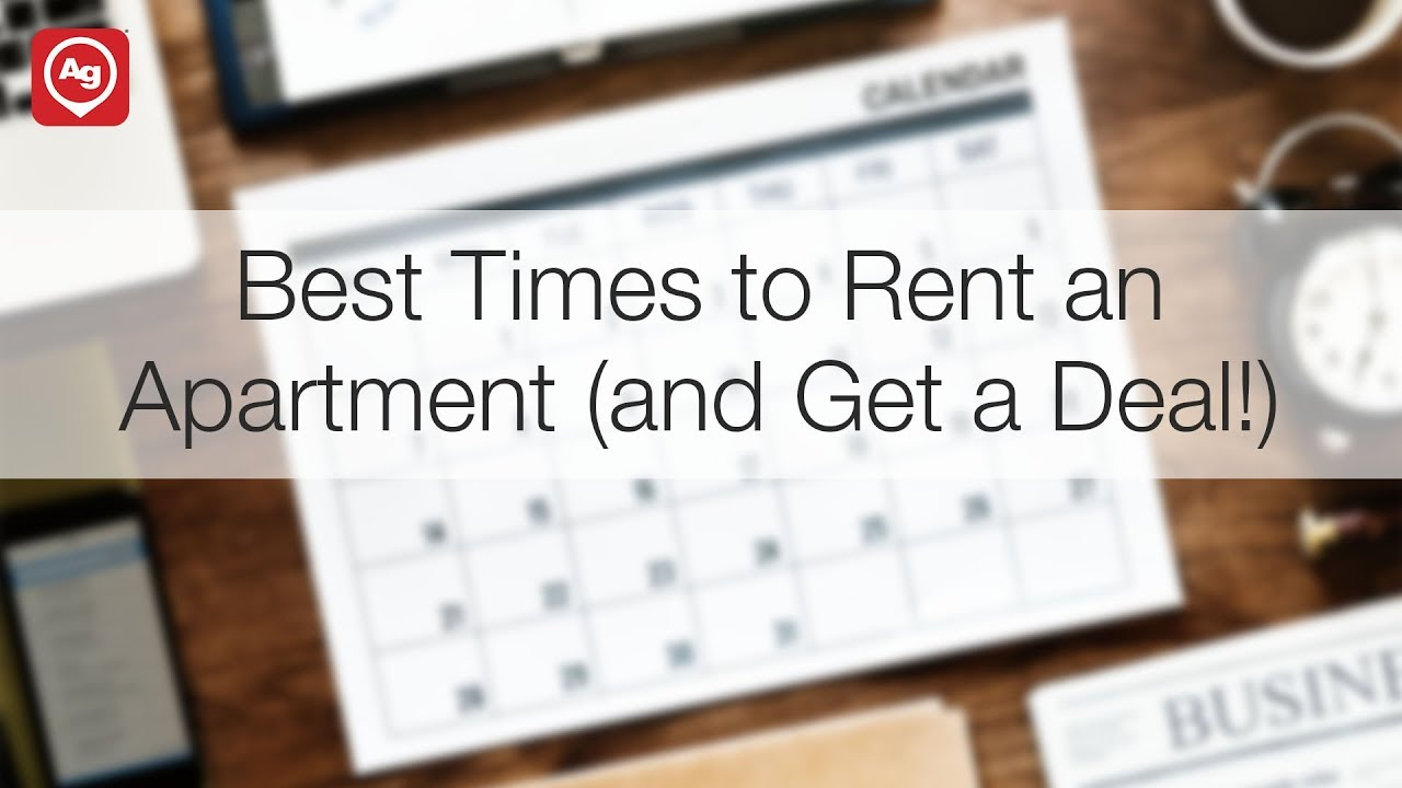 Best Times To Rent An Apartment And Get A Deal Youtube