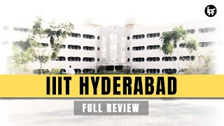 🔴 IIIT Hyderabad Review | Campus | Placements | Admission Process | Hostel | Fest