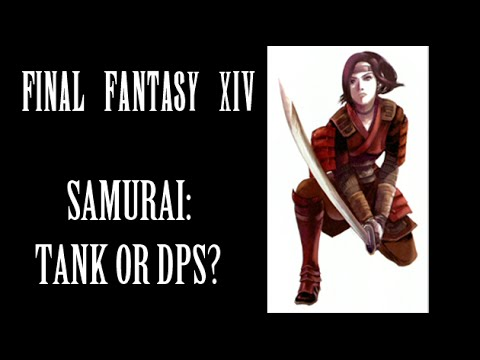 Ffxiv Heavensward Should Samurai Be A Tank Or Dps Youtube