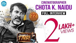 Chota K Naidu Exclusive Interview || Frankly With TNR #22 || Talking Movies with iDream #160