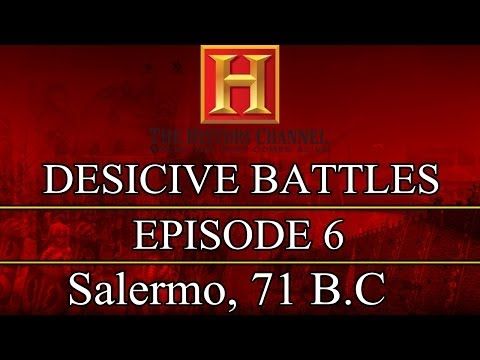 Decisive Battles  Episode 6  Salerno, 71 B.C.