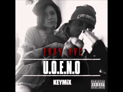 Troy Ave - U.O.E.N.O. (KeyMix) 2013 New CDQ Dirty DJ