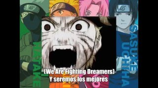 Fighting Dreamers! ~GO!!~「Naruto Opening 4」(Versión Full por E-Chan)