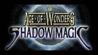 Age of Wonders: Shadow Magic Intro