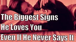 The Biggest Signs He Loves You (Even If He Never Says It)