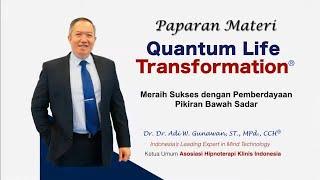 Quantum Life Transformation - Paparan Materi