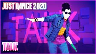 Just Dance® 2020: Talk - Khalid