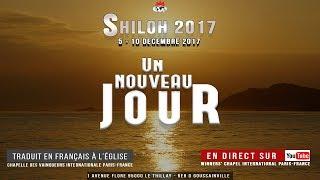 Shiloh 2017 Jour 3 | Heure de Prière (Français)