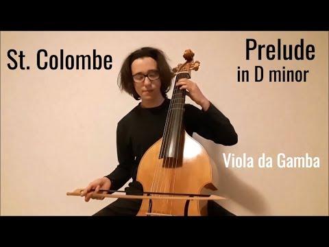 Sainte Colombe - Prelude in D minor on Viola Da Gamba, French Baroque Viol Music, Filippo Lion