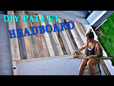 (VLOG) DIY PALLET HEADBOARD FUN!