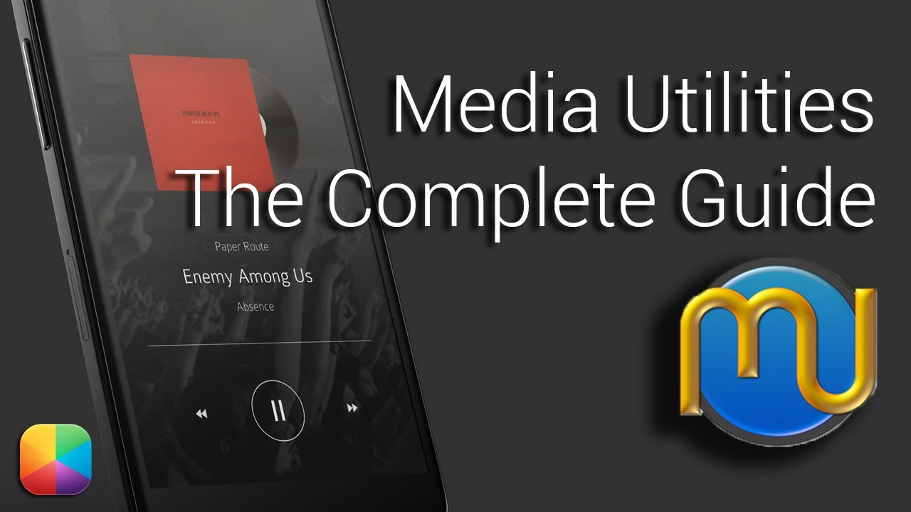Media Utilities - The Complete Guide - YouTube