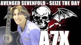 Avenged Sevenfold - Seize The Day [FINGERSTYLE GUITAR] Cover Acoustic Guitar solo