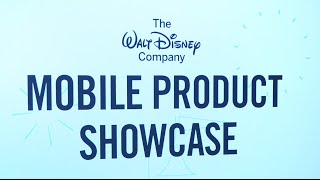 Disney Mobile Product Showcase