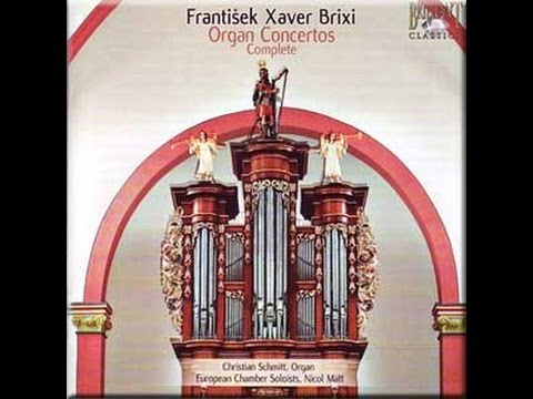 Frantisek Xaver Brixi Complete Organ Concertos