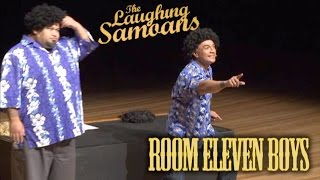 "The Laughing Samoans ""Room Eleven Boys"" from the"