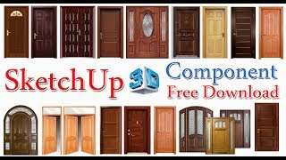 SketchUp component free download, Door, Windows, Glass Panal, frame etc.