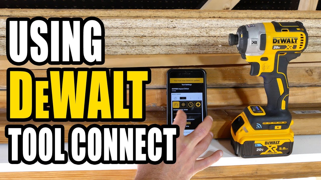 Using DeWalt Tool Connect: The Definitive Guide | Pro Tool Reviews
