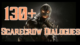 Over 130 new Scarecrow Dialogues captured from the Injustice 2 game...