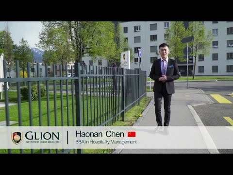 Why did I choose Glion? Haonan Chen, China