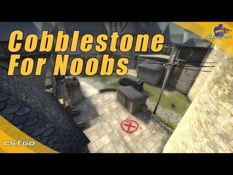 CS:GO   Cobblestone for Noobs