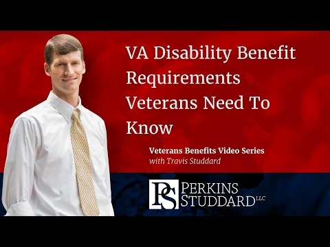 VA Disability Benefit Requirements Veterans Need To Know