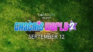Chachi's World Season 2 - Returning September 12 to go90!