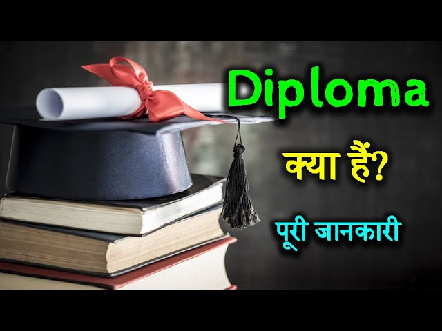What is Diploma With Full Information? – [Hindi] – Quick Support - YouTube