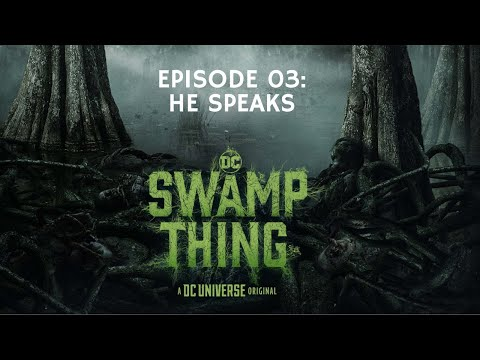 AA39 Swamp Thing OST, Episode 03: He Speaks
