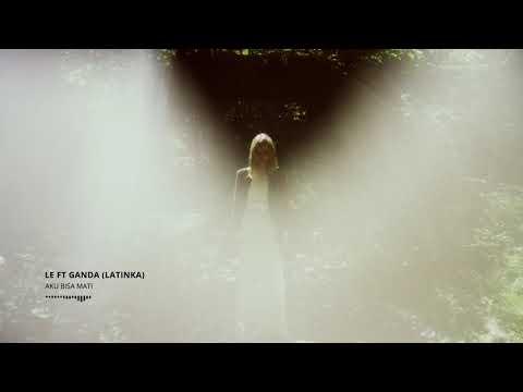 Latinka - Aku Bisa Mati (Cover by Le ft Ganda)