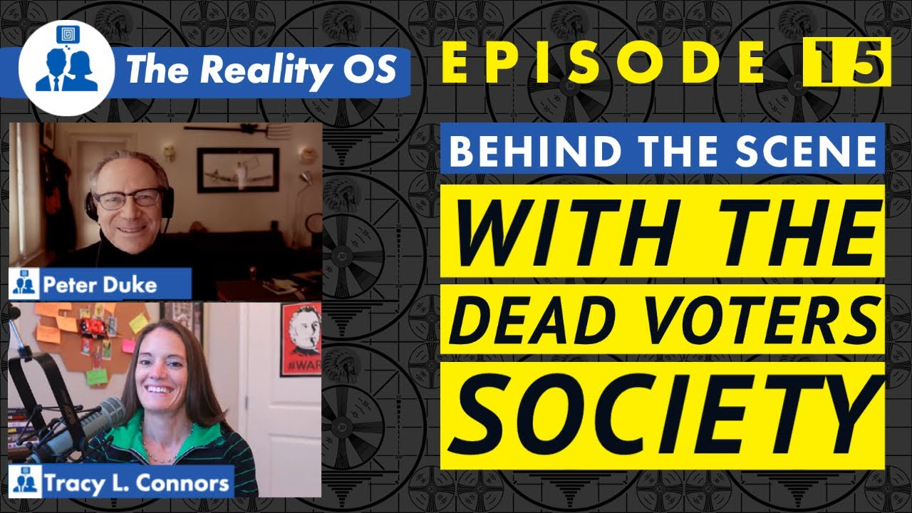 Behind the Scene with the Dead Voters Society