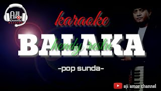 Balaka - karaoke lirik || hendy restu