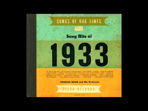 Charles Baum & His Orchestra - Song Hits of 1933