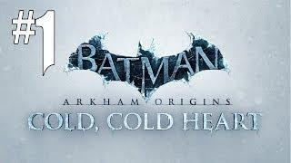 Batman Arkham Origins - Cold Cold Heart #1 [FR]