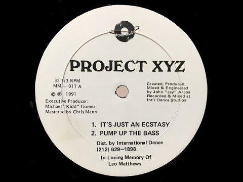 Project XYZ   It's Just An Ecstacy