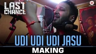 Download Hindi Video Songs - Udi Udi Udi Jasu - Making | Last Chance |Sanjay Maurya, Pratik Rathod, Chintan Panchal & Nisarg Shah