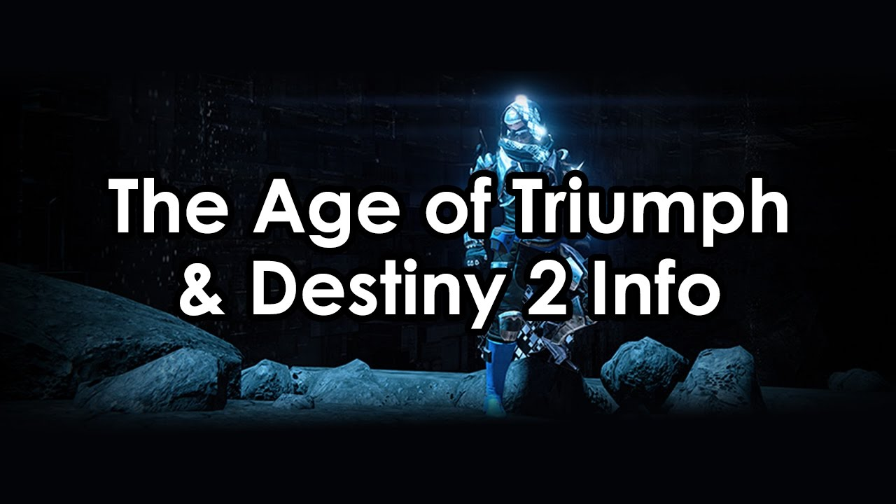 destiny rise of iron: the age of triumph update & the first
