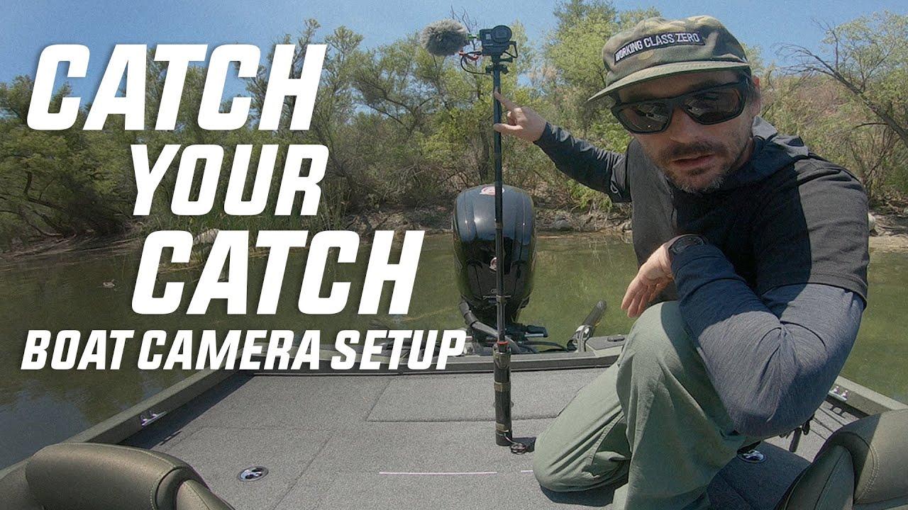 Backlash: Catch Your Catch   Boat Camera Setup