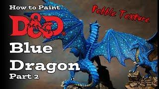 How to Paint a D&D Blue Dragon Part 2