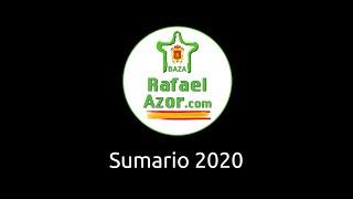 Video Sumario 2020 de Rafael Azor.com