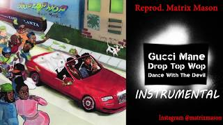 gucci mane dance with the devil instrumental