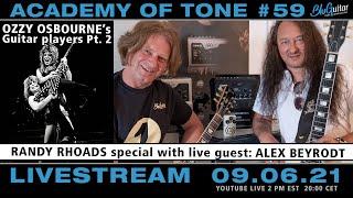 Academy of Tone #59: Ozzy Osbourne's guitar players: Pt. 2 Randy Rhoads special with Alex Beyrodt