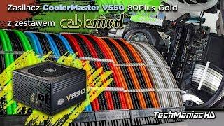 Wymiana na CableMod + zasilacz CoolerMaster V550 (mudularny)