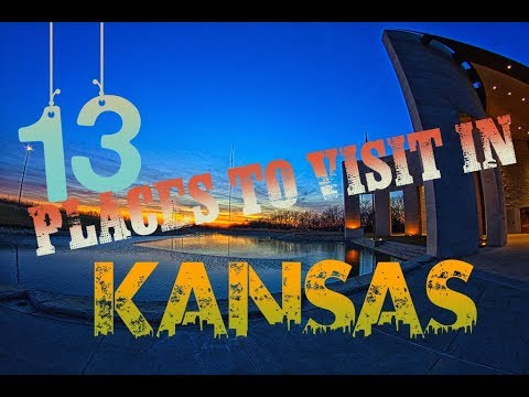 Top 13 Awesome Places To Visit In Kansas