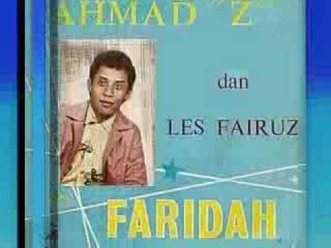 Ahmad Z & Les Fairuz ~ Faridah ~