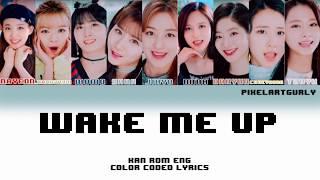 Cover images TWICE (트와이스) - Wake Me Up (Color Coded Kan|Rom|Eng Lyrics) [PixelArtGurly]