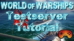 Wie komme ich auf den Testserver! Testserver - World of Warships Tutorial:  - World of Warships