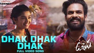 #Uppena - Dhak Dhak Dhak Full Video Song
