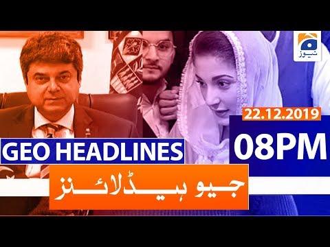 Geo Headlines - 08 PM | 22nd December 2019